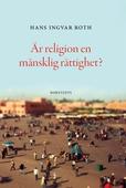 Är religion en mänsklig rättighet?