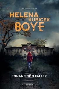 Innan snön faller (e-bok) av Helena Kubicek Boy