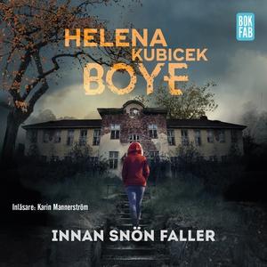 Innan snön faller (ljudbok) av Helena Kubicek B