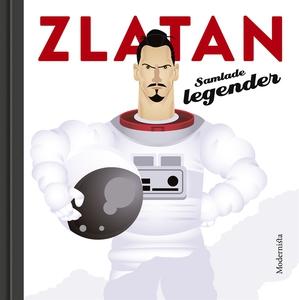 Zlatan: Samlade legender (e-bok) av