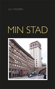 Min stad (e-bok) av Lill Thorén