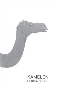 Kamelen (e-bok) av Ulrika Berge