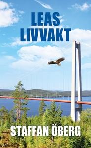 Leas livvakt (e-bok) av Staffan Öberg