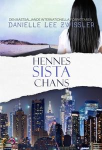 Hennes sista chans (e-bok) av Danielle Lee Zwis