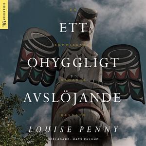 Ett ohyggligt avslöjande (ljudbok) av Louise Pe