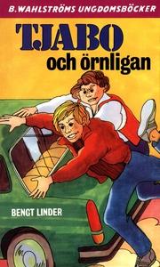 Tjabo 6 - Tjabo och örnligan (e-bok) av Bengt L