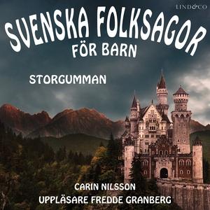 Svenska folksagor för barn - Del 5 (ljudbok) av