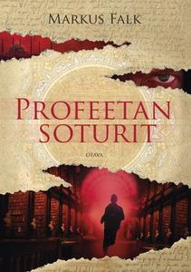 Profeetan soturit (e-bok) av Markus Falk