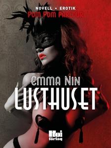 Lusthuset (e-bok) av Emma Nin