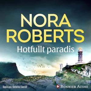 Hotfullt paradis (ljudbok) av Nora Roberts