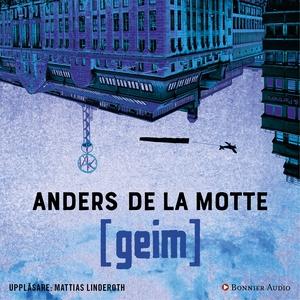 Geim (ljudbok) av Anders De la Motte