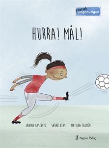 Lingonvägen. Hurra! Mål! (ljudbok) av Janina Ka