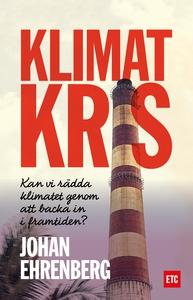 Klimatkris (ljudbok) av Johan Ehrenberg