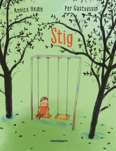 Stig (e-bok) av Annica Hedin