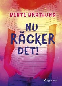 Nu räcker det! (ljudbok) av Bente Bratlund