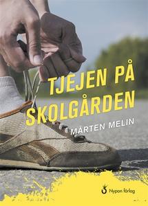 Tjejen på skolgården (ljudbok) av Mårten Melin