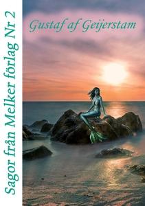 Sagor från Melker Förlag - Nr 2 (e-bok) av Göra