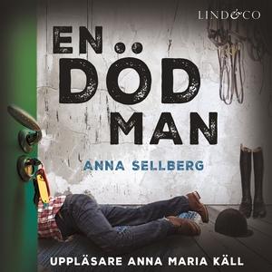 En död man (ljudbok) av Anna Sellberg