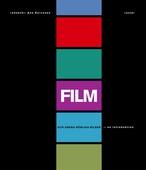 Film och andra rörliga bilder - en introduktion