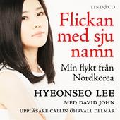 Flickan med sju namn: Min flykt från Nordkorea - Del 2