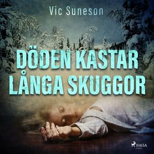 Döden kastar långa skuggor (ljudbok) av Vic Sun