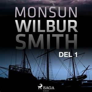 Monsun del 1 (ljudbok) av Wilbur Smith