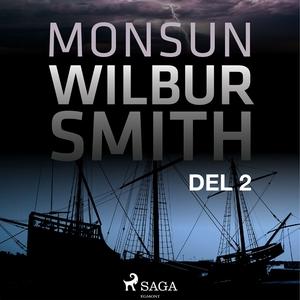Monsun del 2 (ljudbok) av Wilbur Smith