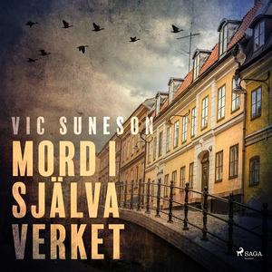Mord i själva verket (ljudbok) av Vic Suneson
