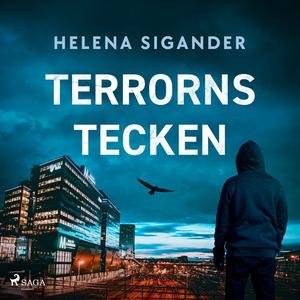 Terrorns tecken (ljudbok) av Helena Sigander