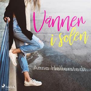 Vänner i solen (ljudbok) av Anna Hellerstedt