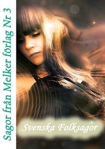 Sagor från Melker Förlag - Nr 3 (e-bok) av Göra