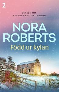 Född ur kylan (e-bok) av Nora Roberts