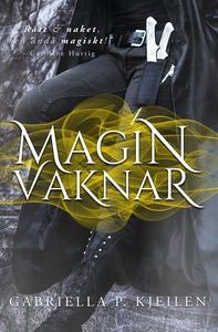 Magin vaknar (e-bok) av Gabriella p. Kjeilen