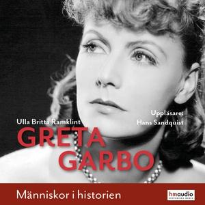 Greta Garbo (ljudbok) av Ulla Britta Ramklint