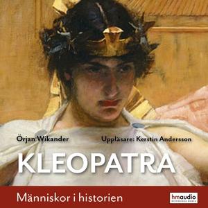 Kleopatra (ljudbok) av Örjan Wikander