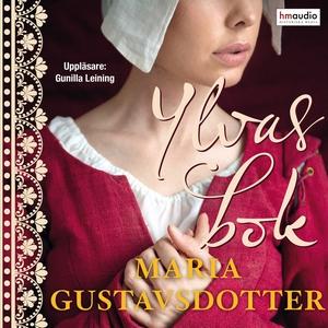Ylvas bok (ljudbok) av Maria Gustavsdotter