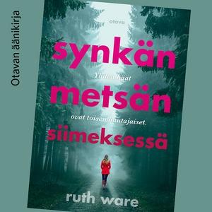 Synkän metsän siimeksessä (ljudbok) av Ruth War