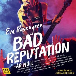 Bad reputation - År noll (ljudbok) av Eva Rosen