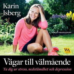 Vägar till välmående : ta dig ur stress, nedstä