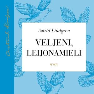 Veljeni, Leijonamieli (ljudbok) av Astrid Lindg