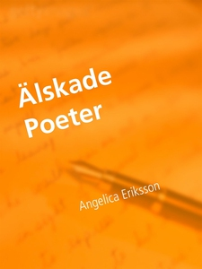 Älskade Poeter (e-bok) av Angelica Eriksson