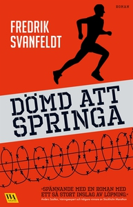 Dömd att springa (e-bok) av Fredrik Svanfeldt