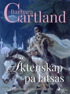 Äktenskap på låtsas (e-bok) av Barbara Cartland