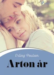 Arton år (e-bok) av Erling Poulsen