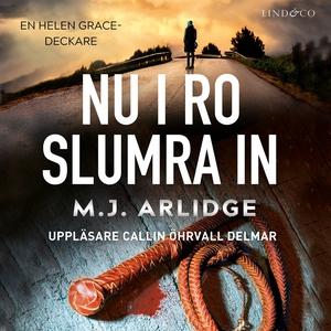 Nu i ro slumra in (ljudbok) av M.J. Arlidge