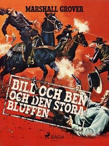 Bill och Ben och den stora bluffen (e-bok) av M