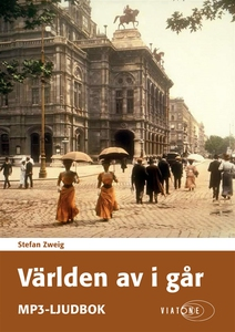 Världen av i går (ljudbok) av Stefan Zweig