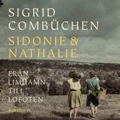 Sidonie & Nathalie : Från Limhamn till Lofoten