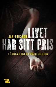 Livet har sitt pris (e-bok) av Jan-Eric Boo