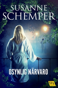 Osynlig närvaro (e-bok) av Susanne Schemper